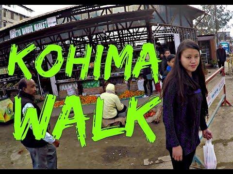 Kohima City Walk in Nagaland HD   North East India