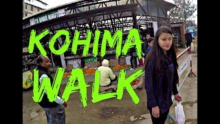 Kohima City Walk in Nagaland HD | North East India