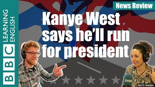 Kanye West says he'll run for president: BBC News Review