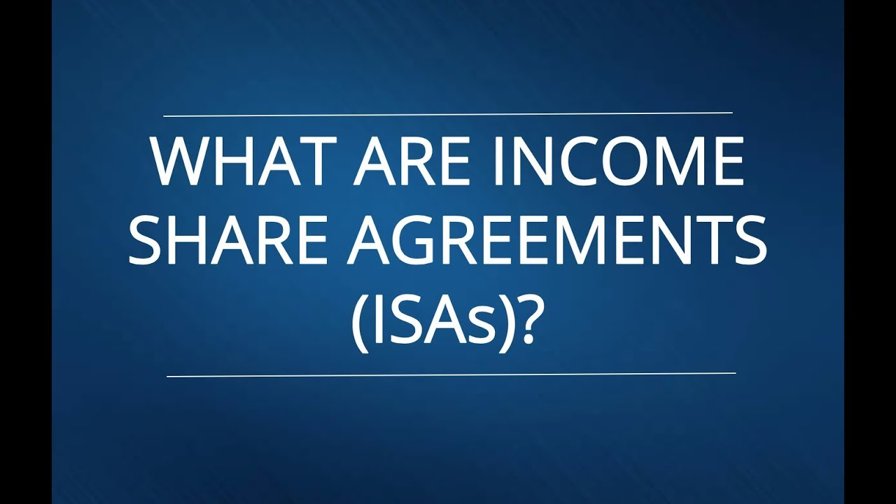 What Are Income Share Agreements Isas Youtube