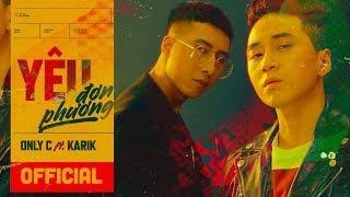 Yêu Đơn Phương | Onlyc ft. Karik