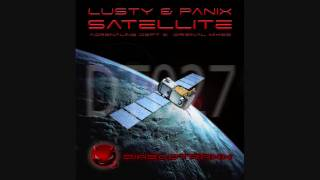 Lusty & P4N1X - Satellite (Adrenaline Dept. Remix)