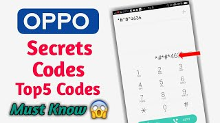 OPPO Top5 Secret Codes Of Year 2018