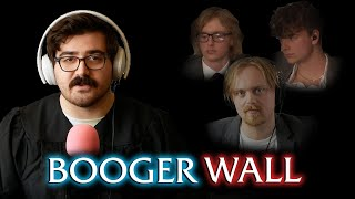 Booger Wall: The Trial of the Century - The Gus & Eddy Podcast