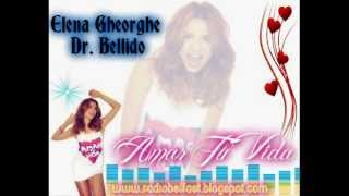 Elena Gheorghe Feat. Dr. Bellido - Amar Tu Vida 2012 [Vally V. Extended Mix]