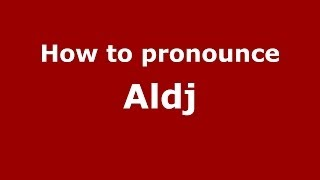 How to pronounce Aldj (Arabic/Morocco) - PronounceNames.com