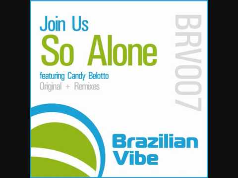 Join Us, Candy Belotto - So Alone (Felippe Senne Remix)