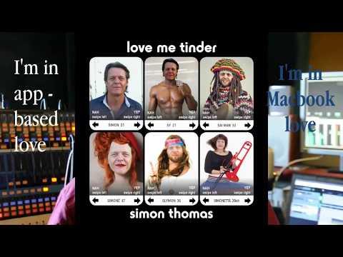 Love Me Tinder, by Simon Thomas