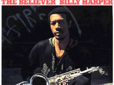 Billy Harper - Is It Not True, Simply Because You Cannot Believe It