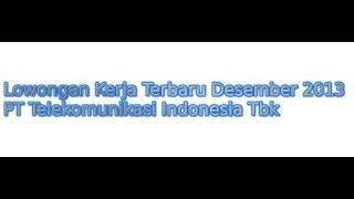 Lowongan Kerja Terbaru Desember 2013 PT Telekomunikasi Indonesia Tbk - Telkom Management Trainee