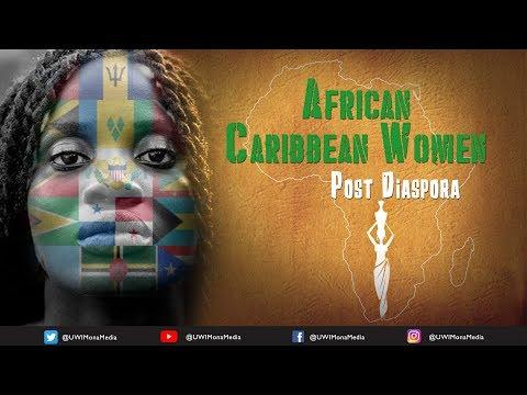 African Caribbean Women (Post) Diaspora