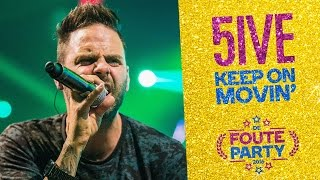 Скачать 5ive Keep On Movin Foute Party 2016