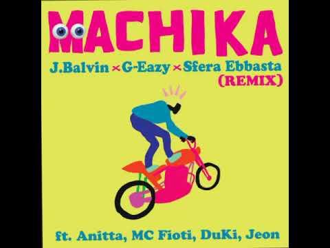 MACHIKA - J.Balvin, G-Eazy, Sfera Ebbasta (Remix)
