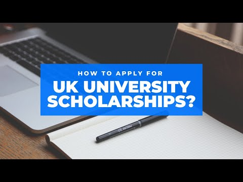 HOW TO APPLY FOR UK UNIVERSITY SCHOLARSHIPS?
