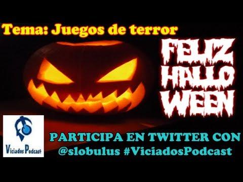VICIADOS PODCAST 2x25 || ESPECIAL HALLOWEEN 2013 - Juegos de terror