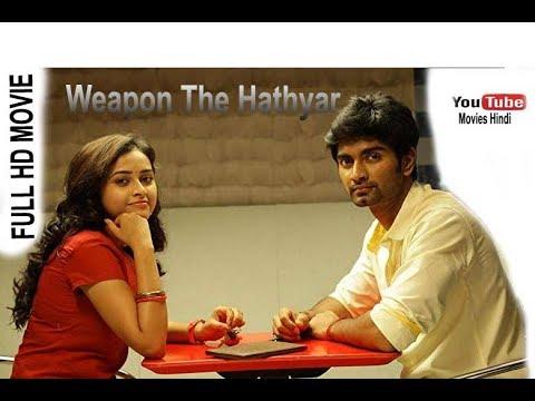 Weapon The Hathyar 2018 Hindi Dubbed DVDRip HD   YouTube Movie Hindi