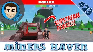 Roblox Miners Haven: Ep 23 : I Got a Slipstream Item!
