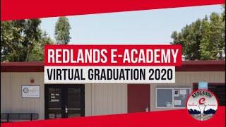 Gambar cover Redlands E Academy 2020 Virtual Graduation Ceremony