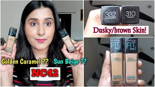 Maybelline Fit Me Foundation | 310 Sun Beige or 332 Golden Caramel ? | Dusky/Brown Skin | NC42 ,NC44