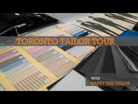 Toronto Tailor Tour - Custom Suits - Happy the Tailor