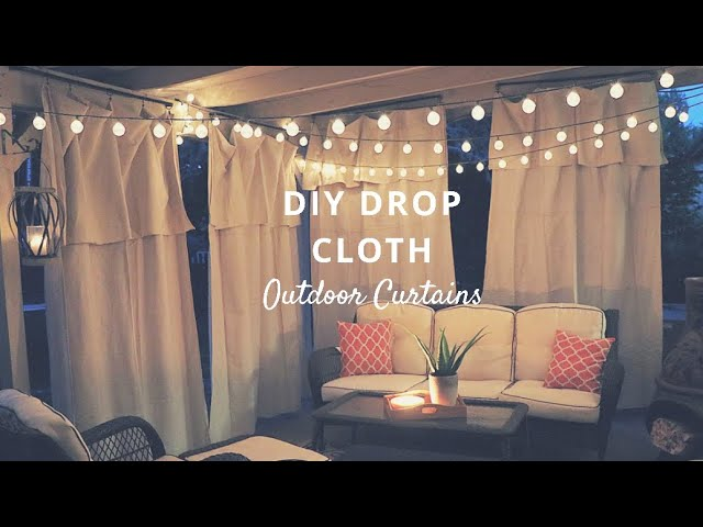 Diy Patio Drop Cloth Curtains You, How To Hang Outdoor Curtains On Patio
