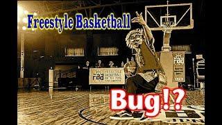 Freestyle Basketball Battle日本一決定戦 Bug!?ハイライト