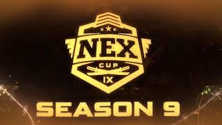 NEX CUP IX - SEASON 9