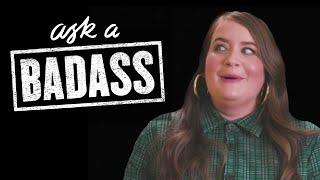 """Aidy Bryant on Elizabeth Banks' """"Ask A Badass"""""""