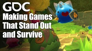 Making Games That Stand Out and Survive