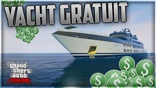 [EXCLU FRANCE] AVOIR LE YACHT GRATUITEMENT SUR GTA 5 ONLINE !