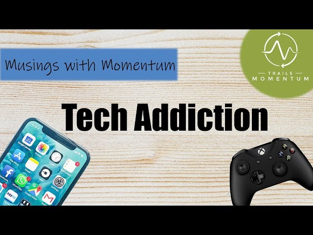 Defining Technology Addiction: Causes, Consequences & Treatment Options
