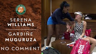 Serena Williams / Garbine Muguruza - No Comment 2016 | Roland-Garros