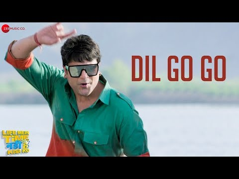 Dil Go Go Video Song - Life Mein Time Nahi Hai Kisi Ko