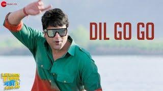 Dil Go Go Life Mein Time Nahi Hai Kisi Ko Mp3 Song Download