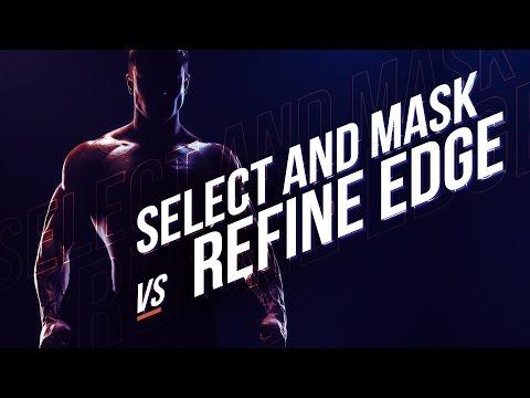 BREAKDOWN: Select and Mask vs. Refine Edge - Photoshop CC