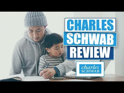 Charles Schwab Review And Tutorial