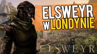 ELSWEYR W LONDYNIE - CO nowego w THE ELDER SCROLLS ONLINE?