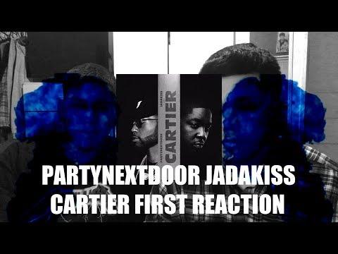 PARTYNEXTDOOR ft Jadakiss - Cartier FIRST REACTION (Reaction / Review)