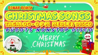 Tagalog OPM Christmas Songs Medley Disco Budots Nonstop by DJMar Remix | I AM Maria