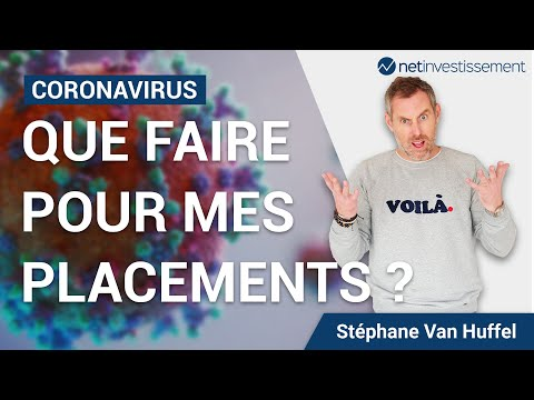 Coronavirus: quel impact sur mes placements et comment réagir ?