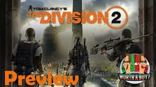 The Division 2 Beta Preview - Worthabuy?