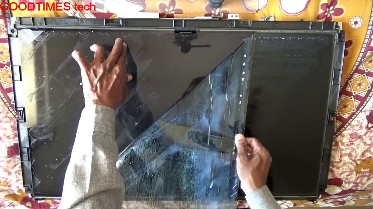 LCD Or LED TV   How To Replace Polarizer Film