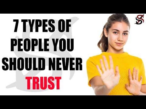 7 Types of People you should never Trust