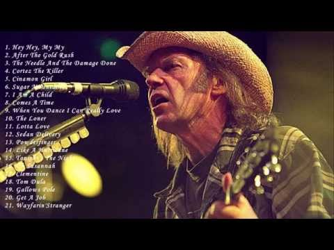 Neil Young: Best Songs Of Neil Young - Greatest Hits Full Album Of Neil Young