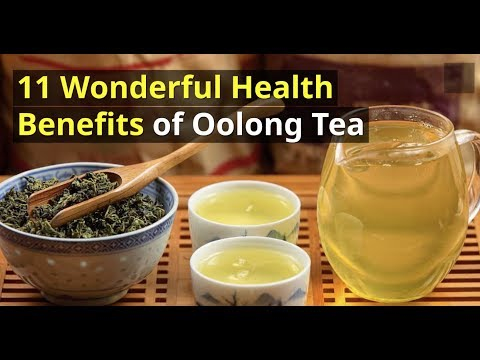 11 Wonderful Health Benefits of Oolong Tea