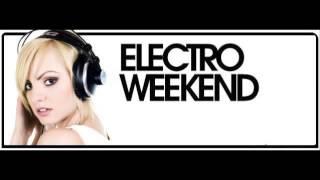 Electroweekend - Mix 001