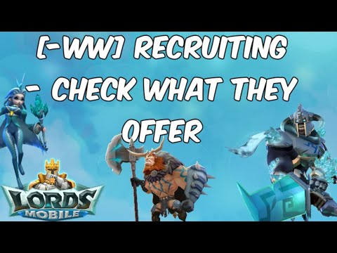 Lords Mobile - [-WW] Recruiting - Check What They Offer