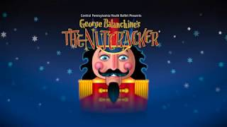 CPYB Highlight Reel: George Balanchine's The Nutcracker®