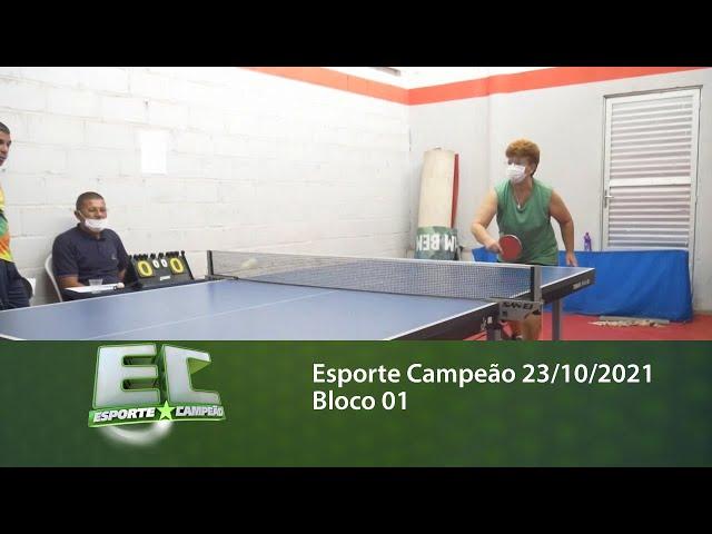 Esporte Campeão 23/10/2021 - Bloco 01