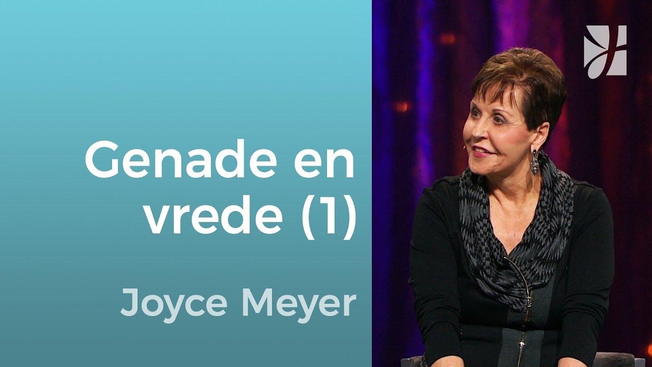 Imiteer Gods genade en vrede – Joyce Meyer – God ontmoeten